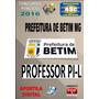 Apostila Concurso Prefeitura Betim Mg Professor Pi L 2016