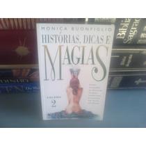 Livro - Historias, Dicas E Magias Vol 2 Monica Buonfiglio