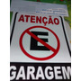 Placa Garagem Proibido Estacionar Frete Único