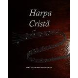 Harpa Cristã Em Dó Na De Clave Sol Oitavada Violino Flauta
