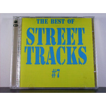The Best Of Street Tracks Vol.7 - (duplo) Importado (raro)