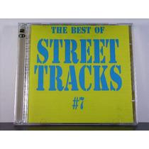 The Best Of Street Tracks Vol.7 - (duplo) Importado (raro)