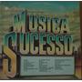 Lp (051) Coletâneas - Música Sucesso