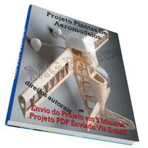 Projeto Plantas De Aeromodelos + Simuladores + 3 Brindes