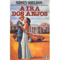 Livro A Ira Dos Anjos Sidney Sheldon Editora Record Livro Us