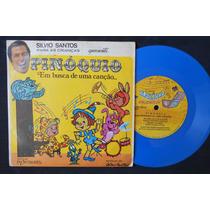 Silvio Santos Para Crianças - Pinóquio - Compacto Vinil 1975