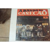 Disco De Vinil Lp A Banda Do Canecao L Lindoooooooo