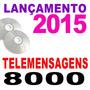 190cds Telemensagem Lancamento 2014 - São 7mil Telemensagens