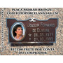 Placa Lápide Bronze Com Fotoporcelana 6x8 Cm Embutida