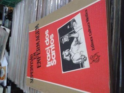 Livro Supervisão Em Enfermagem Iraci Dos Santos