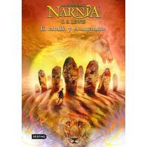 Las Crónicas De Narnia El Caballo Y El Muchacho De C S Lewis