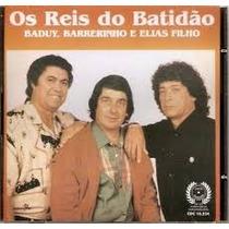 Cd Baduy, Barreirinho E Elias Filho Os Reis Do Batidão