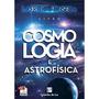 Cosmologia E Astrofísica Prof. Laércio Fonsceca Pdf