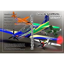 Curso De Solidworks Projeto Aeromodelos Combo 1 E 2 Pendrive