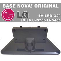Suporte Base Original Tv Lg Led 39ln5700 - 39ln5400