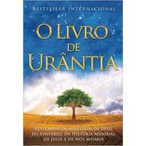 O Livro De Urântia Livro Urantia Foundation