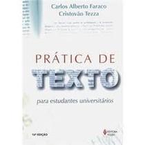 Livro Prática De Texto=carlos Alberto Faraco=vozes Editora L