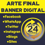 Banner Digital Arte Final Em 24 Horas