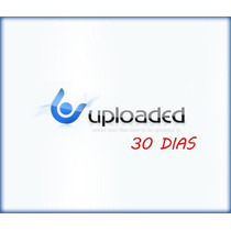 Conta Premium Uploaded 30 Dias - Plugin Para Facilitar Down