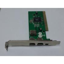 Placa Firewire Chipset Via 3+1 Portas Pci Vt6306 (nova)