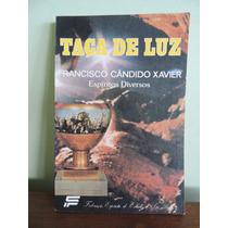 Livro Taça De Luz - Francisco Cândido Xavier