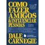 E-book Como Fazer Amigos E Influenciar Pessoas