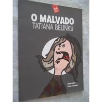 * Livro - Tatiana Belinky - O Malvado - Infanto-juvenil