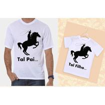 Camiseta Tal Pai Tal Filho Cavalo