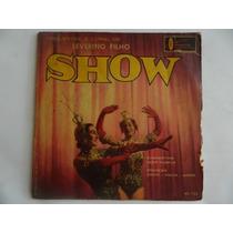 Show Da Orquestra E Coral De Severino Filho - Frenesie - Ep3