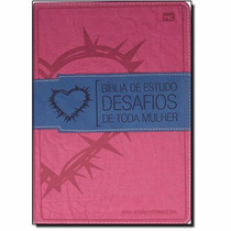 Bíblia De Estudo Desafios De Toda Mulher -cor Rosa