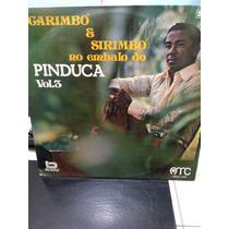 Lp Pinduca Vol 3 Carimbó E Sirimbó No Embalo Do