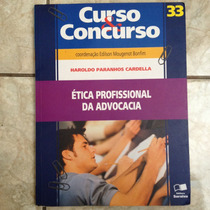 Livro Curso & Concurso 33 Ética Profissional Da Advocacia