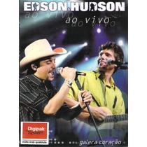 Edson E Hudson - Ao Vivo Galera Coração (digipack) - Dvd -