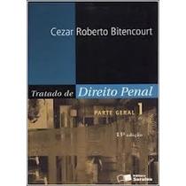 Livro Tratado De Direito Penal Volume 1 Cezar Roberto Biten