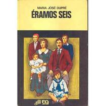 Livro Éramos Seis Maria José Dupré Editora Atica Livro Usado