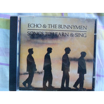 Cd Echo And The Bunnymen - Songs To Learn & Sing