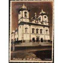 Cartão Postal Antigo Salvador Ba Basilica Senhor Do Bonfim