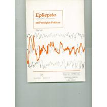 Livro Epilepsia - 100 Princípios Práticos - Roger J. Porter