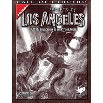 Secrets Of Los Angeles - Suplemento Call Of Cthulhu - Rpg