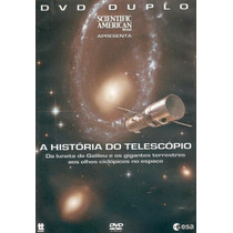 A História Do Telescópio - Scientific American - Dvd Duplo