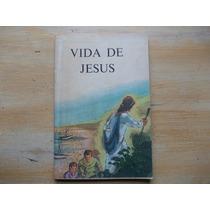 Livro - Vida De Jesus - Sociedade Bíblica Do Brasil