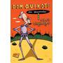 Dom Quixote Em Quadrinhos, Autor: Galhardo, Caco