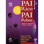 Áudio Livro - Pai Rico, Pai Pobre + 5 Hs De Narração Humana