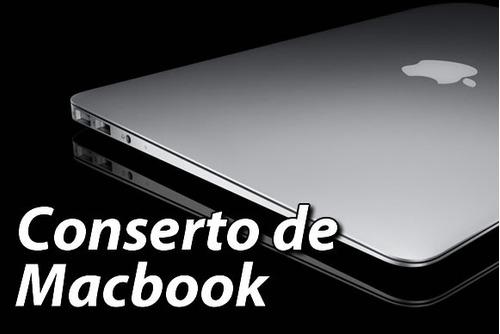 Conserto E Reparo Placa Logica Macbook Pro, Air E Retina