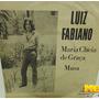 Luiz Fabiano 1972 Maria Cheia De Graça Musa Compacto