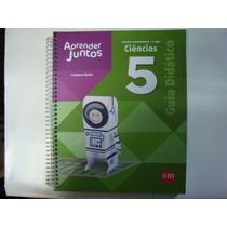 Livro - Aprender Juntos - Ciências 5 - G. Didático - Profess