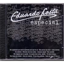 Cd Eduardo Costa - Especial - Novo***