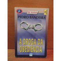 Livro A Droga Da Obediência Pedro Bandeira