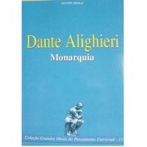 Dante Alighieri Monarquia Livro Filosofia