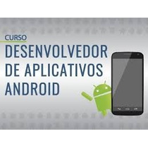 Curso Android + Java | Android Studio | Crie Apps E Jogos